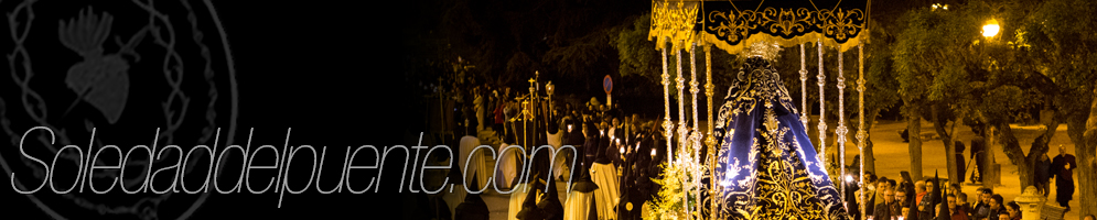 Venerable Hermandad de Nuestra Señora de la Soledad (del Puente)